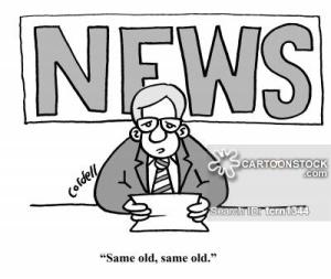 'Same old, same old.'
